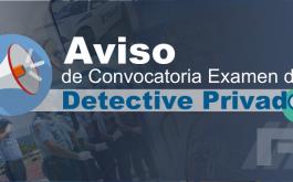 Aviso Convocatoria Examen Detective Privado